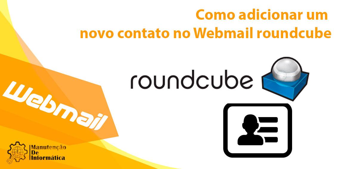 Como adicionar um novo contato no Webmail Roundcube
