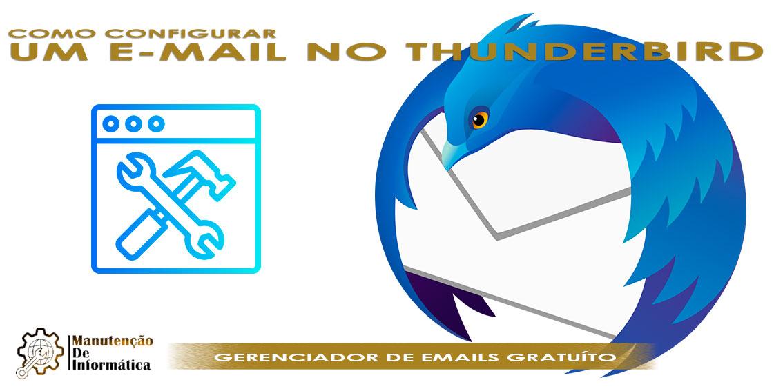 Como baixar o programa Thunderbird e configurar um e-mail