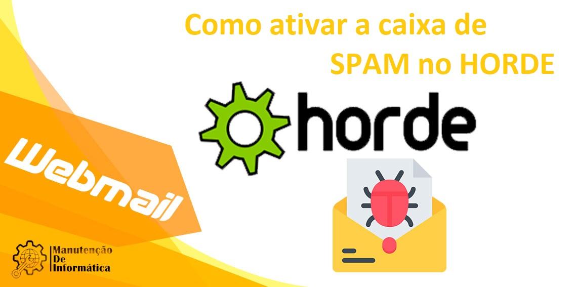 Como ativar a caixa de SPAM no Horde?